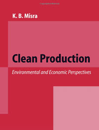 Clean Production: Environmental and Economic Perspectives