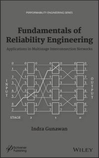 Fundamentals of Reliability Engineering: Its Applications in Multistage Interconnected Networks