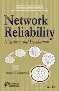 Network Reliability Measures and Evaluation