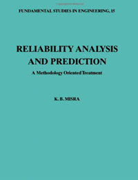 Reliability Analysis and Prediction: A Methodology Oriented Treatment